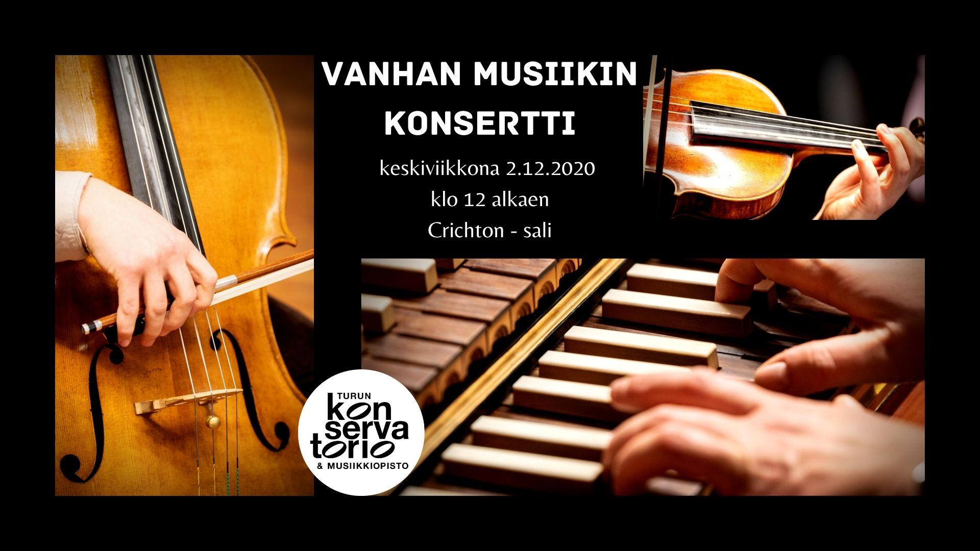 Mainos vanhan musiikin konsertista, kuvassa jousisoittimia ja cembaloa soittavat kädet.